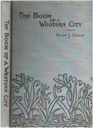 Cover of The Boom of a Western City by Ellen Cooley